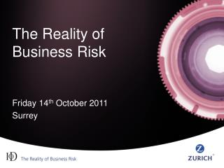 The Reality of Business Risk
