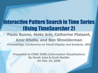 Interactive Pattern Search in Time Series (Using TimeSearcher 2)