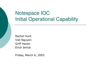 Notespace IOC Initial Operational Capability