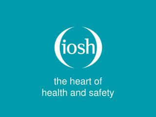 the heart of health and safety