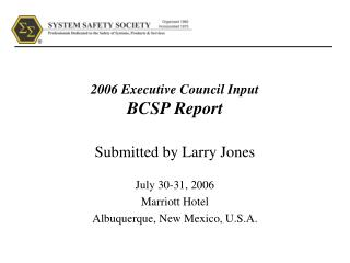2006 Executive Council Input BCSP Report