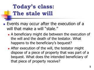 Today's class: The stale will