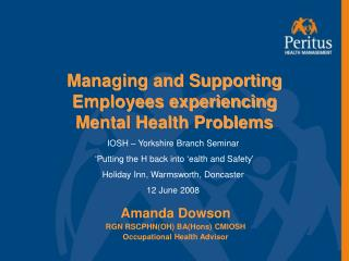 Managing and Supporting Employees experiencing  Mental Health Problems