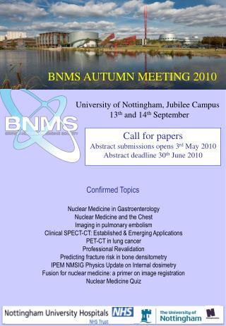 BNMS AUTUMN MEETING 2010