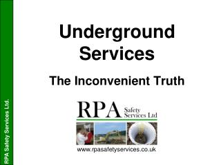 Underground Services The Inconvenient Truth