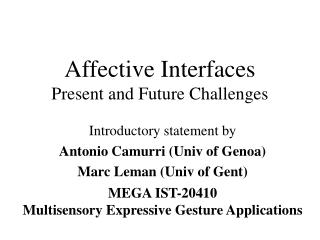 Affective Interfaces Present and Future Challenges