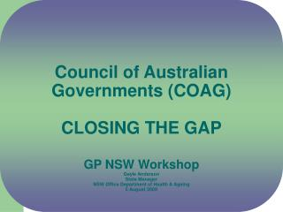 COAG Indigenous Reform Agenda 6 targets for Closing the Gap