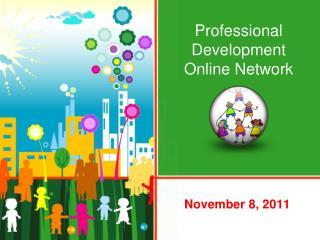 Professional Development  Online Network