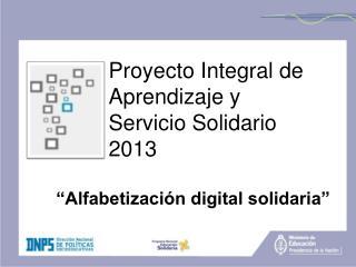 """""""Alfabetización digital solidaria"""""""