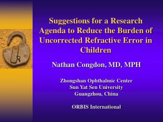 Suggestions for a Research Agenda to Reduce the Burden of Uncorrected Refractive Error in Children