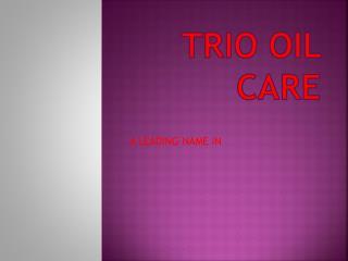 TRIO OIL CARE