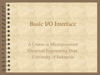 Basic I/O Interface