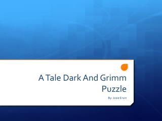A Tale Dark And Grimm Puzzle