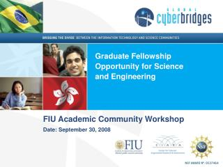 FIU Academic Community Workshop Date: September 30, 2008