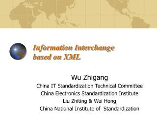 Information Interchange  based on XML
