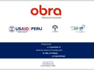 Preparando                         a la  juventud  de  América Latina y El Caribe para