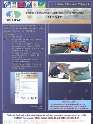 What's New? This newsletter includes: An update on the latest additions to the SETNET website