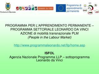 PROGRAMMA PER L'APPRENDIMENTO PERMANENTE –  PROGRAMMA SETTORIALE LEONARDO DA VINCI