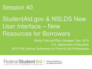 StudentAid & NSLDS New User Interface – New Resources for Borrowers