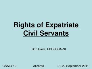 Rights of Expatriate Civil Servants