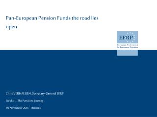 Pan-European Pension Funds the road lies open