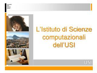 L'Istituto di Scienze computazionali dell'USI