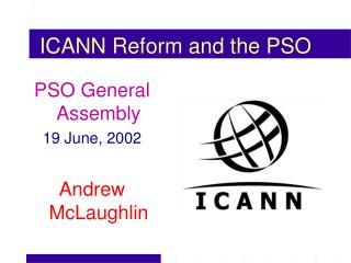 ICANN Reform and the PSO