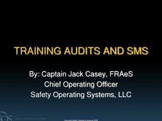 TRAINING AUDITS AND SMS