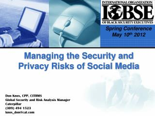 Managing the Security and  Privacy Risks of Social Media