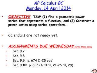 AP  Calculus  BC Monday, 14 April 2014
