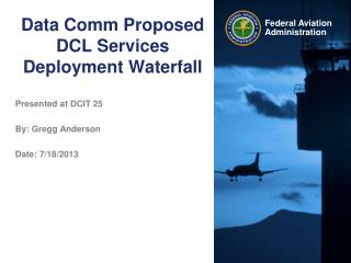 Data Comm Proposed DCL Services Deployment Waterfall