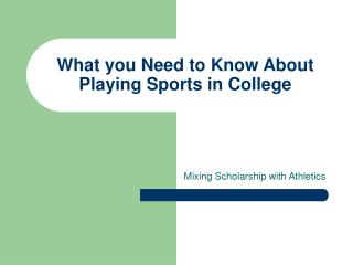 What you Need to Know About Playing Sports in College