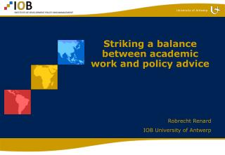 Striking a balance between academic work and policy advice