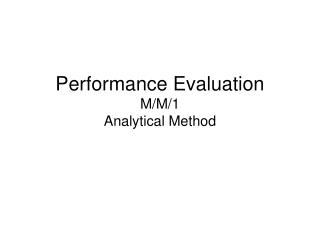 Performance Evaluation M/M/1 Analytical Method