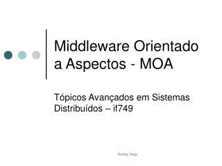 Middleware Orientado a Aspectos - MOA