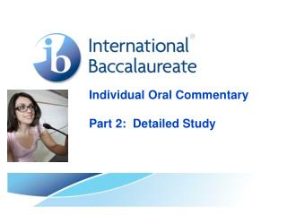 Individual Oral Commentary Part 2:  Detailed Study