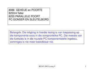 8086  GEHEUE en POORTE 8253/4 Teller 8255 PARALLELE POORT PC GONSER EN SLEUTELBORD