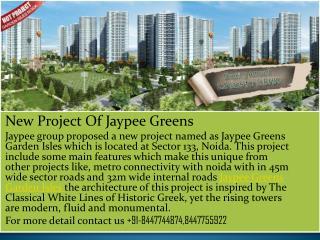 Jaypee Greens Garden Isles Noida +91-8447744874