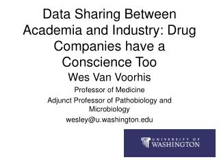 Data Sharing Between Academia and Industry: Drug Companies have a Conscience Too