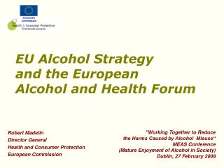 EU Alcohol Strategy and the European Alcohol and Health Forum