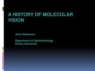 A History of Molecular Vision