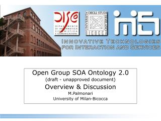 Open Group SOA Ontology 2.0  (draft - unapproved document) Overview & Discussion M.Palmonari