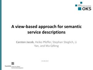A view-based approach for semantic service descriptions