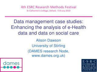 Data management case studies: Enhancing the analysis of e-Health data and data on social care