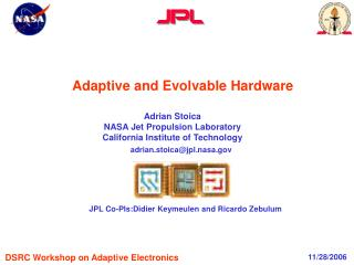 Adaptive and Evolvable Hardware