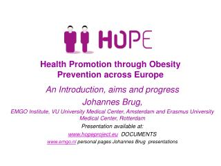 Health Promotion through Obesity Prevention across Europe
