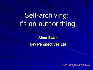 Self-archiving:  It's an author thing