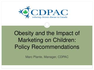 Obesity and the Impact of Marketing on Children: Policy Recommendations