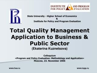 Total Quality Management Application to Business & Public Sector (Ekaterina Kuznetsova)