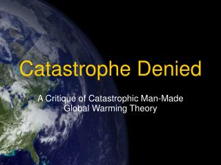 Catastrophe Denied